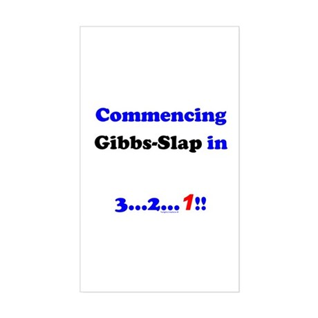 Commencing GibbsSlap Sticker (Rectangle)