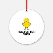 Babysitter Chick Ornament (Round)