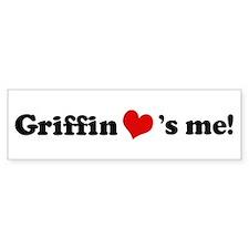Griffin Loves Me Bumper Bumper Sticker