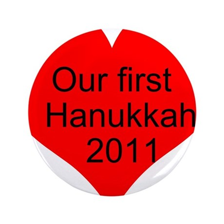 """Our first Hanukkah 2011 3.5"""" Button (100 pack)"""