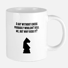A Day Without Chess Mugs