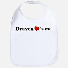 Draven Loves Me Bib