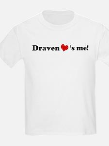 Draven Loves Me Kids T-Shirt