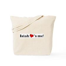 Isiah Loves Me Tote Bag
