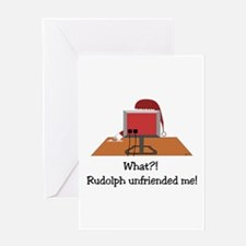 Rudolph Unfriended Me! Greeting Card