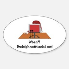 Rudolph Unfriended Me! Decal