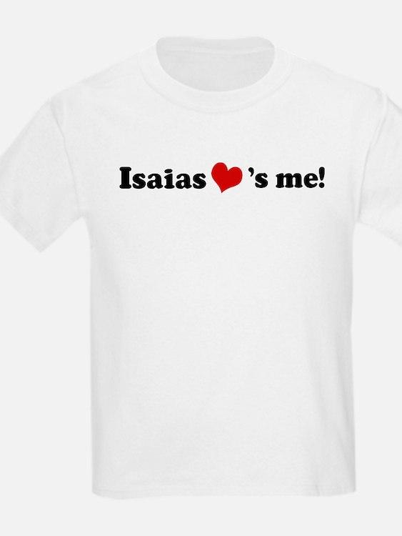 Isaias Loves Me Kids T-Shirt