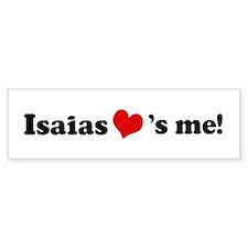 Isaias Loves Me Bumper Bumper Sticker