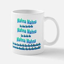 Mahna Mahna Mug