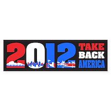 Take Back America 2012 Bumper Sticker