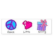 Peace Love and Giving Bumper Bumper Sticker