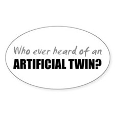 Artificial Twin? Oval Decal
