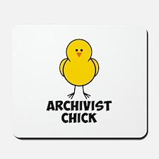 Archivist Chick Mousepad