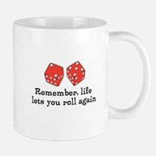 Another Roll in Life Mug