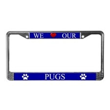 Blue We Love Our Pugs Frame