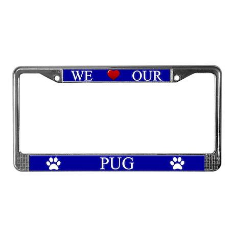 Blue We Love Our Pug Frame