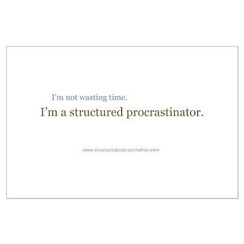 Structured Procrastination Large Poster