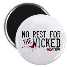 "No Rest for the Wicked 2.25"" Magnet (100 pack)"