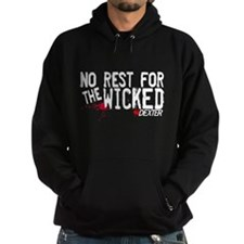 No Rest for the Wicked Dark Hoodie