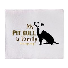 My Pit Bull is Family Blanket