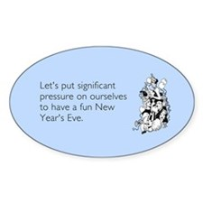 New Year's Pressure Sticker (Oval)