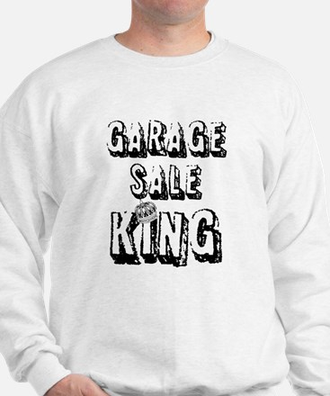 Garage Sale King Sweatshirt