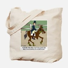 Don't Call Me While I'm In Competition Tote Bag