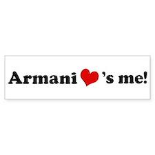 Armani loves me Bumper Car Sticker