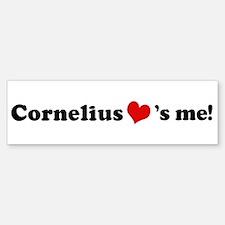Cornelius loves me Bumper Bumper Bumper Sticker