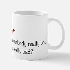 Really Bad Mug