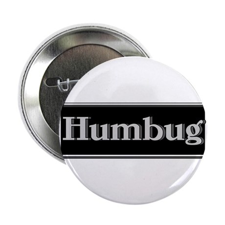 "Humbug 2.25"" Button (10 pack)"