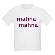 MahnaMahna T-Shirt