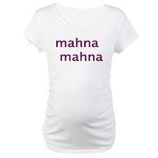 MahnaMahna Shirt