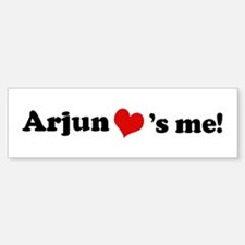 Arjun loves me Bumper Bumper Bumper Sticker