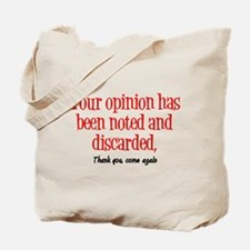 Opinion Tote Bag