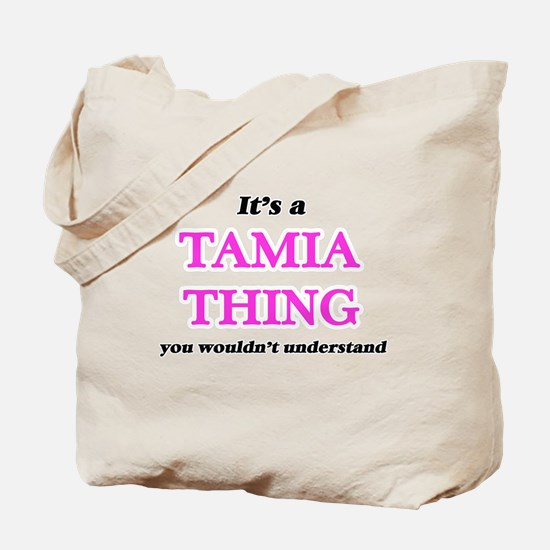 It's a Tamia thing, you wouldn't Tote Bag