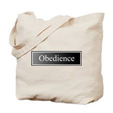 Obedience Tote Bag