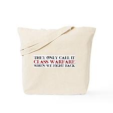 Class Warfare Tote Bag