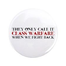 """Class Warfare 3.5"""" Button"""