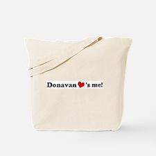 Donavan loves me Tote Bag