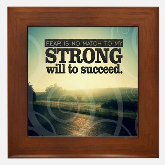 Strong Will Quote on Framed Tile
