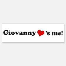 Giovanny loves me Bumper Bumper Bumper Sticker