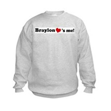 Braylon loves me Sweatshirt