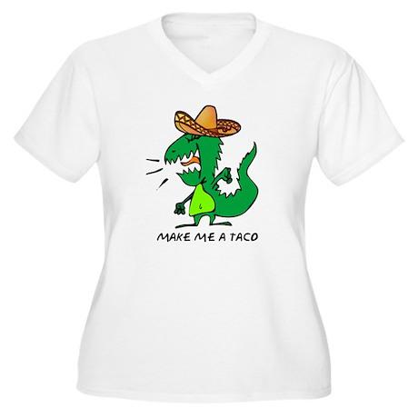 Make Me A Taco Women's Plus Size V-Neck T-Shirt