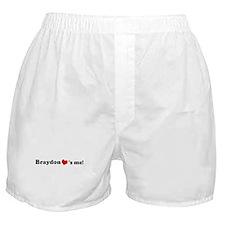 Braydon loves me Boxer Shorts