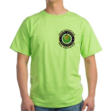 Airline Transport Pilot Green T-Shirt