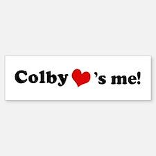 Colby loves me Bumper Bumper Bumper Sticker