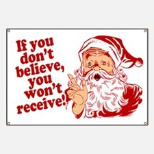 Believe in Santa Claus Banner