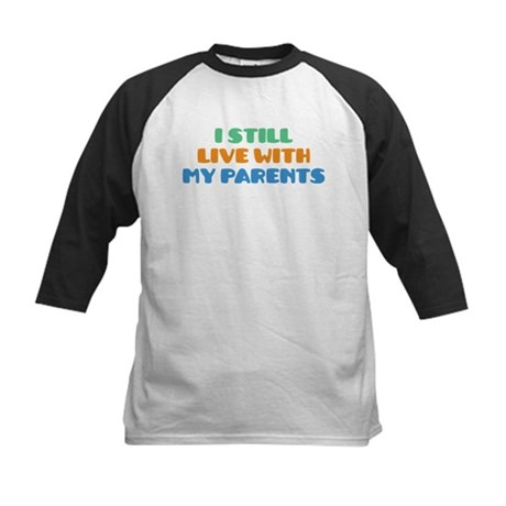 Live With Parents Kids Baseball Jersey