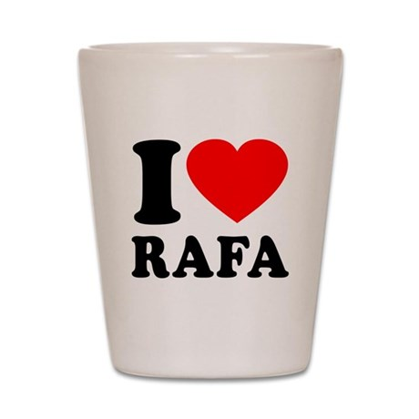 I (Heart) Rafa Shot Glass